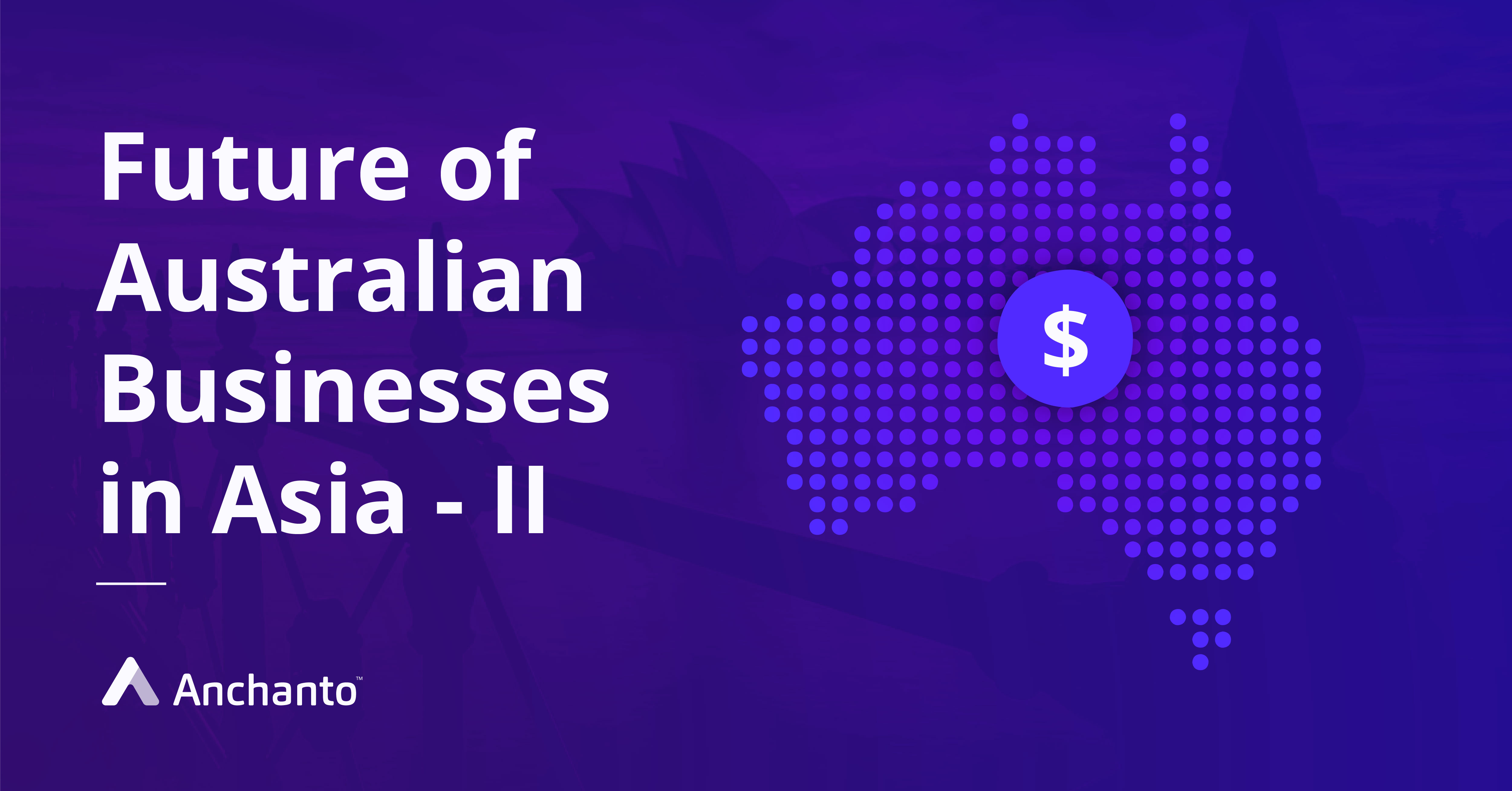 exploring_the_future_of_australian_businesses_in_asia_ii